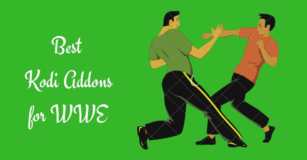 best kodi addons for wwe