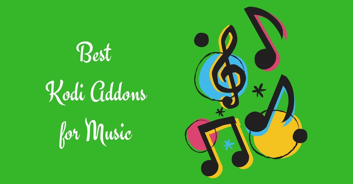 best kodi addons for streaming music free