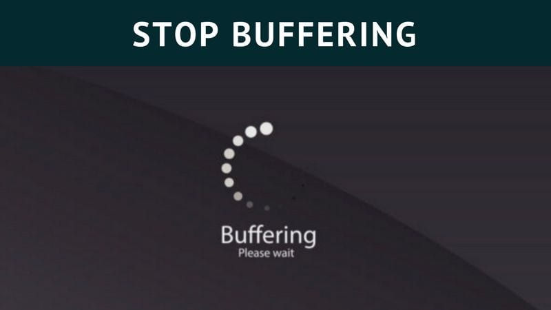 how to stop kodi buffering issues