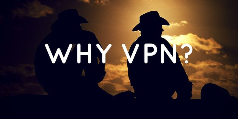 10 Reason Why You Must Use A VPN - Fire Stick Tricks