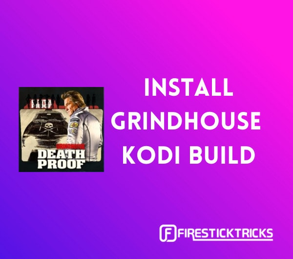 install grindhouse kodi builds